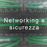 Networking e sicurezza
